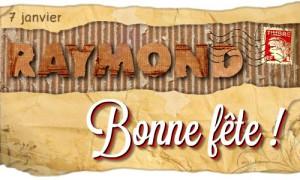 Raymond - 7 janvier