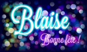 Bonne fête Blaise