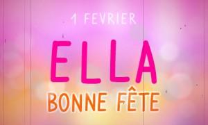 Bonne fête Ella