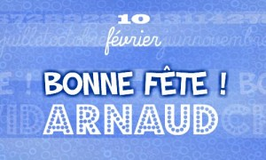 Arnaud - 10 février