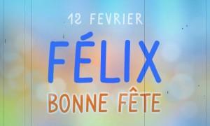 Félix - 12 février
