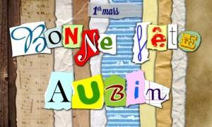 Bonne fête Aubin