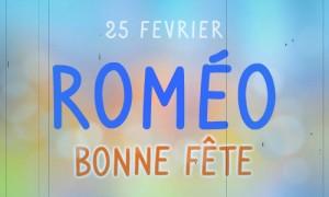 Roméo - 25 février