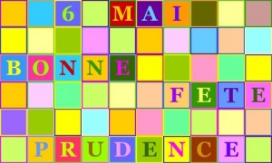 Prudence - 6 mai