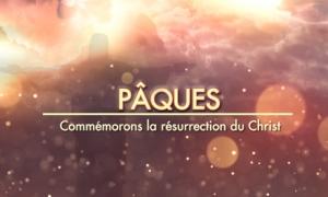 Célébrons les valeurs de Pâques