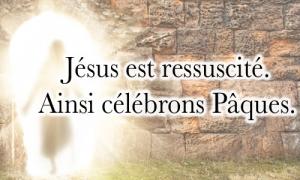 Célébrons Pâques et la résurrection