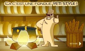 La fondue Yeti Style