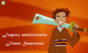 Bon anniversaire Samuraï