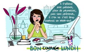 Bon Lundi - Courage ! -